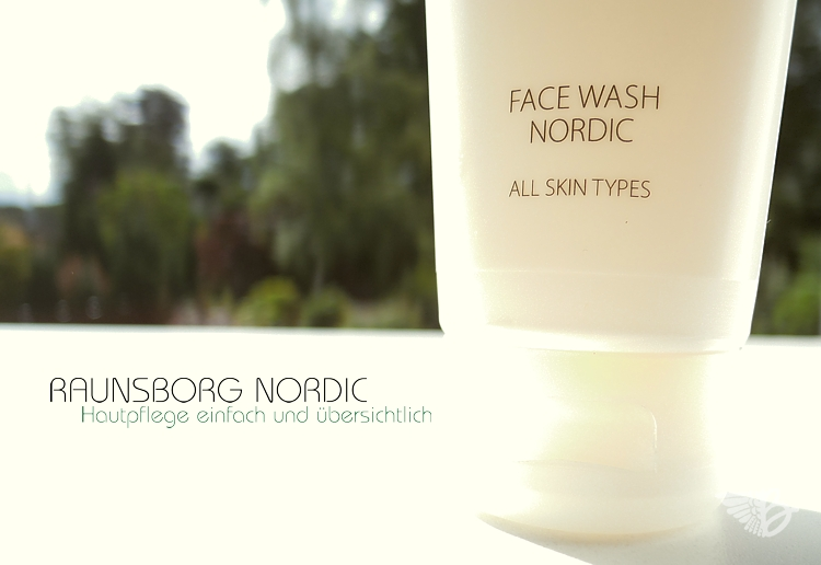 Raunsborg Nordic - Face Wash, Face Scrub und Day Cream Review