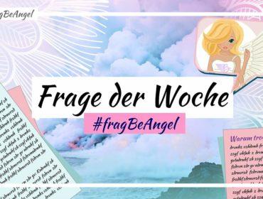 fragbeangel-beautyfragederwoche